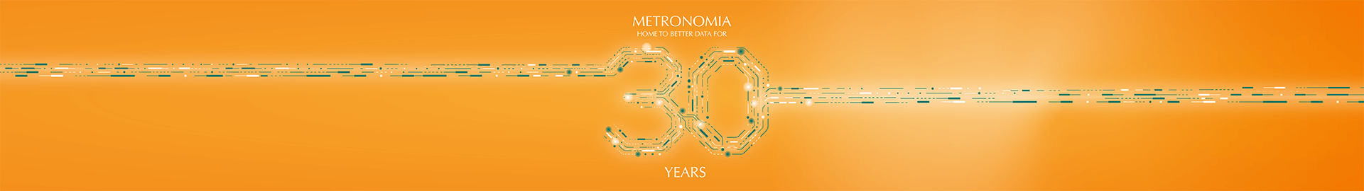 Metronomia - Home to better data for 30 years